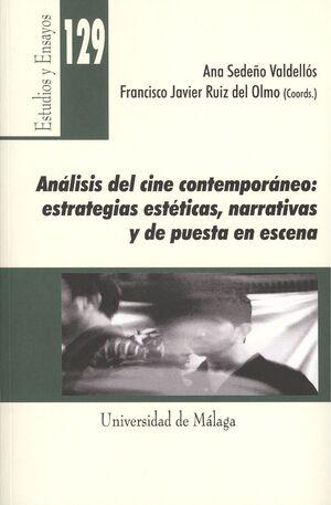 ANÁLISIS DEL CINE CONTEMPORÁNEO: ESTRATEGIAS ESTÉTICAS NARRATIVAS Y DE PUESTA EN ESCENA