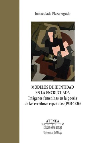 MODELOS DE IDENTIDAD EN LA ENCRUCIJADA
