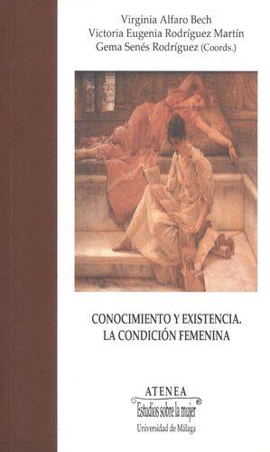 CONOCIMIENTO Y EXISTENCIA: LA CONDICIÓN FEMENINA