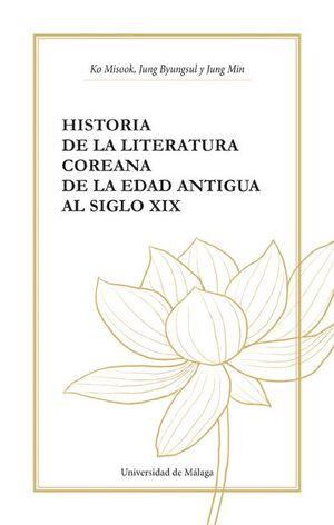 HISTORIA DE LA LITERATURA COREANA DE LA EDAD ANTIGUA AL SIGLO XIX