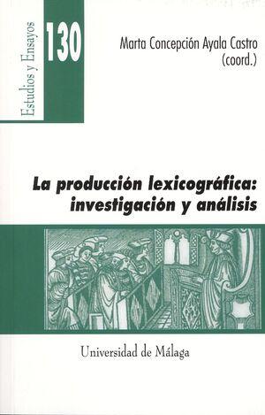 LA PRODUCCIÓN LEXICOGRÁFICA: INVESTIGACIÓN Y ANÁLISIS