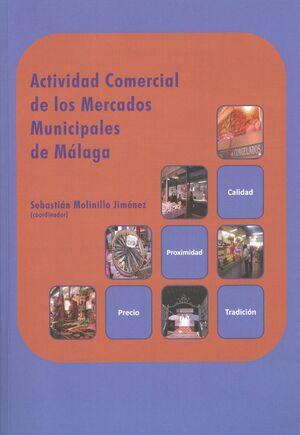 ACTIVIDAD COMERCIAL DE LOS MERCADOS MUNICIPALES DE MÁLAGA