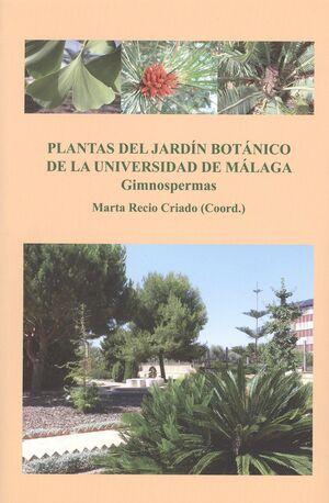 PLANTAS DEL JARDÍN BOTÁNICO DE LA UNIVERSIDAD DE MÁLAGA