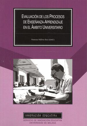 EVALUACIÓN DE LOS PROCESOS DE ENSEÑANZA-APRENDIZAJE EN EL ÁMBITO UNIVERSITARIO