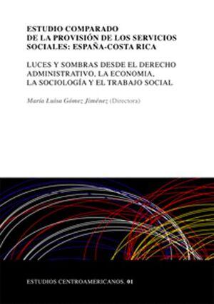 ESTUDIO COMPARADO DE LA PROVISIÓN DE LOS SERVICIOS SOCIALES: ESPAÑA-COSTA RICA