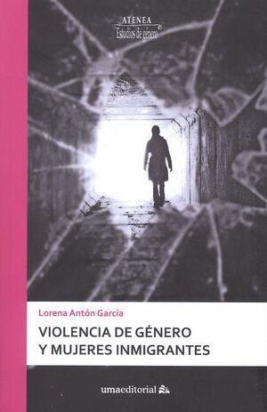 VIOLENCIA DE GÉNERO Y MUJERES INMIGRANTES