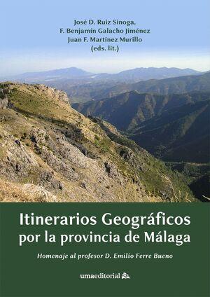 ITINERARIOS GEOGRÁFICOS POR LA PROVINCIA DE MÁLAGA