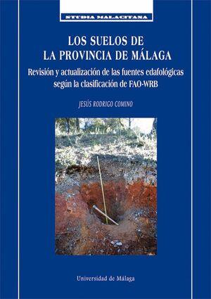 LOS SUELOS DE LA PROVINCIA DE MÁLAGA