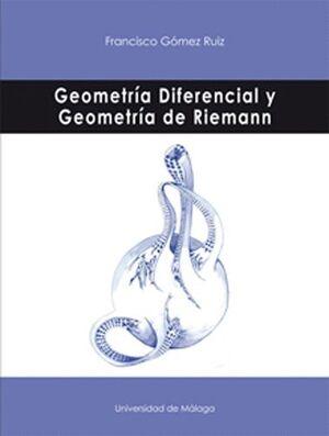 GEOMETRÍA DIFERENCIAL Y GEOMETRÍA DE RIEMANN