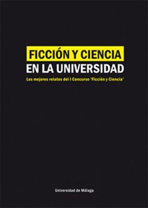 FICCIÓN Y CIENCIA EN LA UNIVERSIDAD