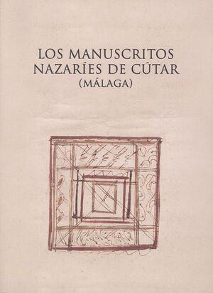 LOS MANUSCRITOS NAZARÍES DE CÚTAR (MÁLAGA)