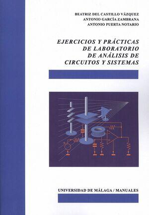 EJERCICIOS Y PRÁCTICAS DE LABORATORIO DE ANÁLISIS DE CIRCUITOS Y SISTEMAS