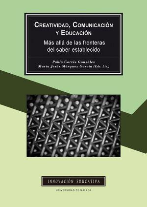 CREATIVIDAD, COMUNICACIÓN Y EDUCACIÓN