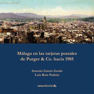 MÁLAGA EN LAS TARJETAS POSTALES DE PURGER & CO. HACIA 1905