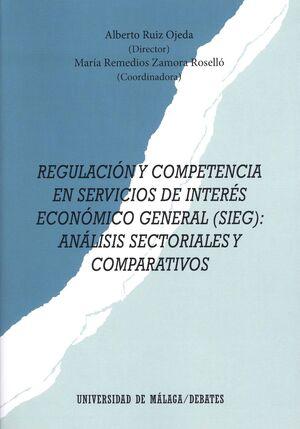 REGULACIÓN Y COMPETENCIA EN SERVICIOS DE INTERÉS ECONÓMICO GENERAL (SIEG)