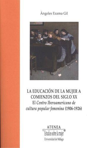 LA EDUCACIÓN DE LA MUJER A COMIENZOS DEL SIGLO XX
