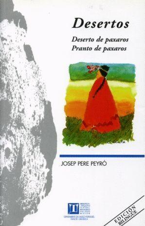 DESERTOS. DESERTO DE PAXAROS. PRANTO DE PAXAROS