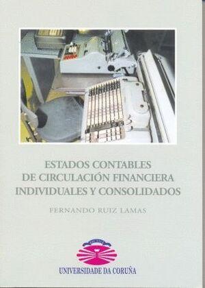 ESTADOS CONTABLES DE CIRCULACIÓN FINANCIERA INDIVIDUALES Y CONSOLIDADOS
