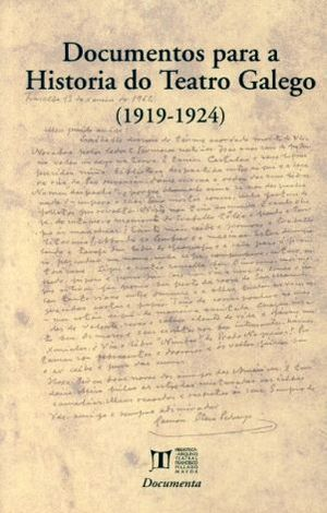 DOCUMENTOS PARA A HISTORIA DO TEATRO GALEGO (1919-1924)