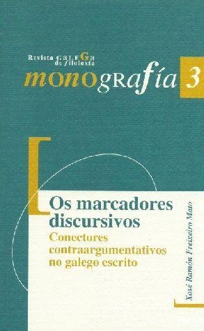 OS MARCADORES DISCURSIVOS. CONECTORES CONTRAARGUMENTATIVOS NO GALEGO ESCRITO