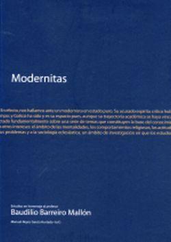 MODERNITAS. ESTUDIOS EN HOMENAJE AL PROFESOR BAUDILIO BARREIRO MALLÓN