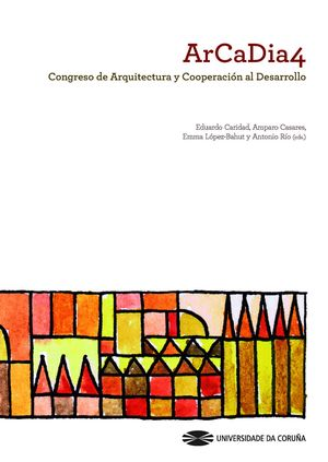 ARCADIA 4 CONGRESO DE ARQUITECTURA Y COOPERACIÓN AL DESARROLLO