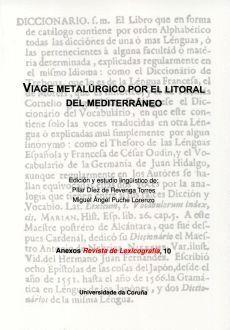 VIAGE METALÚRGICO POR EL LITORAL DEL MEDITERRÁNEO
