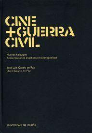 CINE + GUERRA CIVIL: NUEVOS HALLAZGOS. APROXIMACIONES ANALITICAS E HISTORIOGRÁFICAS