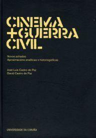 CINEMA + GUERRA CIVIL: NOVOS ACHADOS. APROXIMACIÓNS ANALÍTICAS E HISTORIOGRÁFICAS