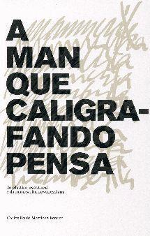 A MAN QUE CALIGRAFANDO PENSA