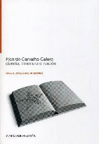 RICARDO CARVALHO CALERO: CIENCIA, LITERATURA E NACIÓN