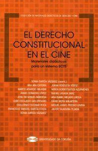 EL DERECHO CONSTITUCIONAL EN EL CINE. MATERIALES DIDÁCTICOS PARA UN SISTEMA ECTS