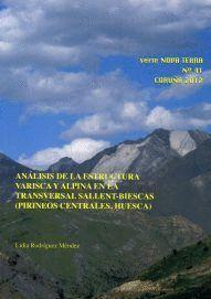 ANÁLISIS DE LA ESTRUCTURA VARISCA Y ALPINA EN LA TRANSVERSAL SALLENT-BIESCAS (PIRINEOS CENTRALES, HU