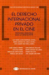 EL DERECHO INTERNACIONAL PRIVADO EN EL CINE. MATERIALES DIDÁCTICOS PARA UN SISTEMA ECTS