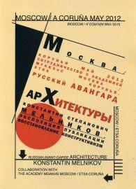 MOSCOW-A CORUÑA 2012
