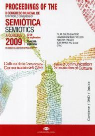 CULTURE OF COMMUNICATION / COMMUNICATION OF CULTURE. PROCEEDINGS OF THE 10TH WORLD CONGRESS OF THE I