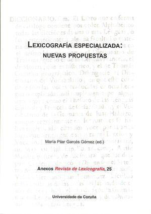 LEXICOGRAFÍA ESPECIALIZADA: NUEVAS PROPUESTAS