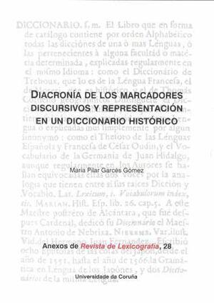 DIACRONÍA DE LOS MARCADORES DISCURSIVOS Y REPRESENTACIÓN EN UN DICCIONARIO HISTÓRICO