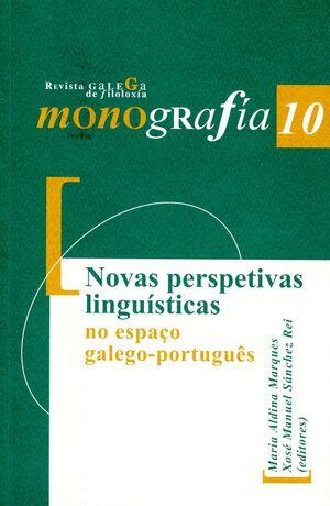 NOVAS PERSPECTIVAS LINGUÍSTICAS NO ESPAÇO GALEGO-PORTUGUÊS