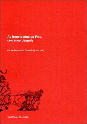AS IRMANDADES DA FALA, CEN ANOS DESPOIS
