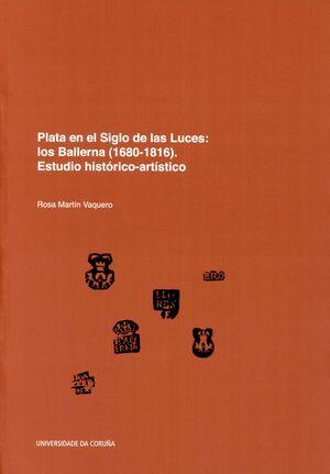 PLATA EN EL SIGLO DE LAS LUCES: LOS BALLERNA (1680-1816)