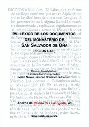 EL LÉXICO DE LOS DOCUMENTOS DEL MONASTERIO DE SAN SALVADOR DE OÑA (SIGLOS X-XIII)