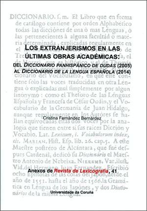 LOS EXTRANJERISMOS EN LAS ÚLTIMAS OBRAS ACADÉMICAS