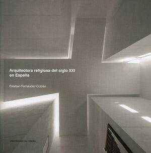 ARQUITECTURA RELIGIOSA DEL SIGLO XXI EN ESPAÑA