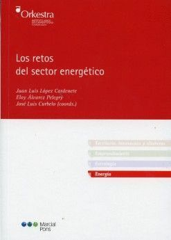 LOS RETOS DEL SECTOR ENERGÉTICO