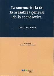 CONVOCATORIA DE LA ASAMBLEA GENERAL DE LA COOPERATIVA, LA