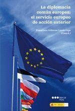 DIPLOMACIA COMUN EUROPEA, LA EL SERVICIO EUROPEO DE ACCION EXTERIOR