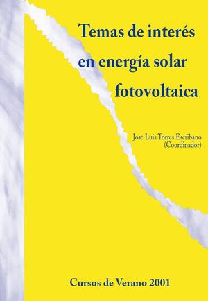 TEMAS DE INTERÉS EN ENERGÍA SOLAR FOTOVOLTAICA