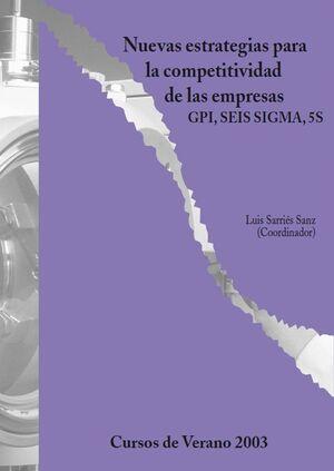 NUEVAS ESTRATEGIAS PARA LA COMPETITIVIDAD DE LAS EMPRESAS: GIP, SEIS SIGMA, 5S