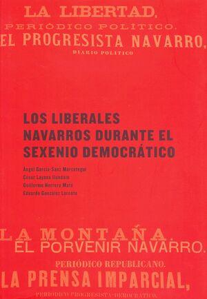 LOS LIBERALES NAVARROS DURANTE EL SEXENIO DEMOCRÁTICO